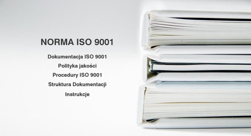 Dokumentacja ISO 9001